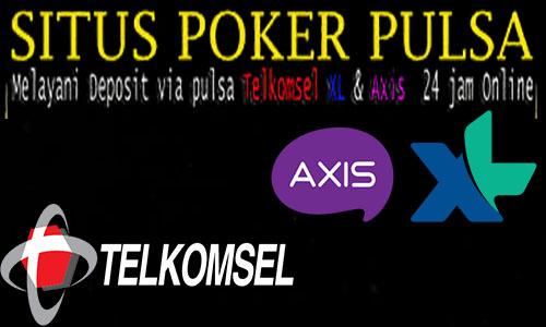 Situs Poker Deposit Pulsa